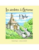 Les aventures de Cyprienne, L'Arche tome 9